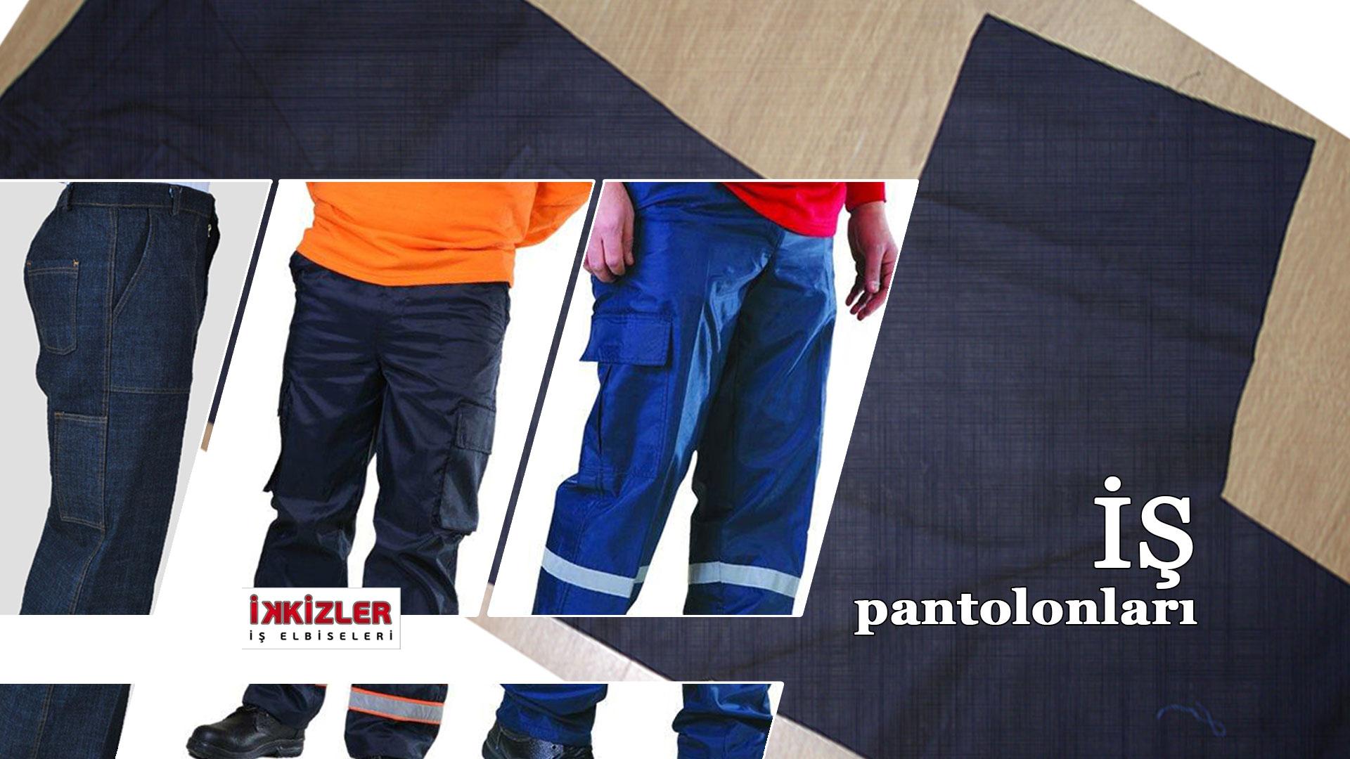 is-pantolonları